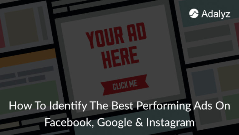 How to identify best performing ads